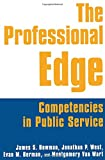 img - for The Professional Edge: Competencies in Public Service book / textbook / text book
