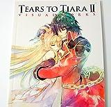 Tears to Tiara II Visual Works Booklet