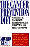 The Cancer Prevention Diet, Michio Kushi and Alex Jack, 0312112459