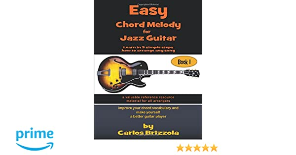 Amazon.com: Easy Chord Melody for Jazz Guitar: Book 1 (9781786238399 ...
