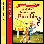 The Ashes According to Bumble | David Lloyd