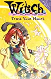 Trust Your Heart (
