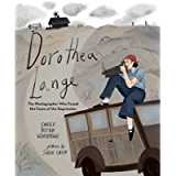Dorothea Lange: The Photographer Who Found the Faces of the Depression