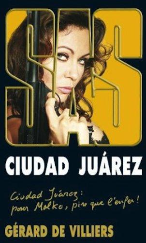 SAS 190 Ciudad Juarez (French Edition) - Gerard de Villiers