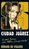 SAS, tome 190 : Ciudad Juárez par Gerard De Villiers
