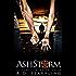 Ashstorm (A Seventeen Series Novel: An Action Adventure Thriller Book 4)