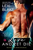 Front cover for the book Love and Let Die by Lexi Blake
