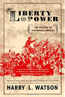 The early american republic 1789 1829 paul e johnson liberty and power the politics of jacksonian america fandeluxe Choice Image