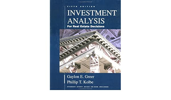 investment analysis for real estate decisions 5th edition