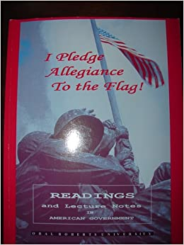 I Pledge Allegiance To The Flag Readings And Lecture