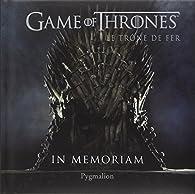 Game of Thrones : In memoriam par Patrick Marcel