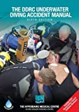The DDRC Underwater Accident Manual