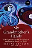 My Grandmother's Hands: Racialized Trauma and the