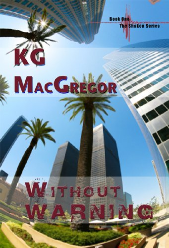 Without warning shaken series book 1 kindle edition by kg without warning shaken series book 1 by macgregor kg fandeluxe Image collections