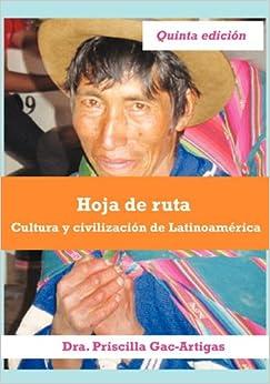 Book Hoja de ruta, cultura y civilización de Latinoamérica (Spanish Edition)