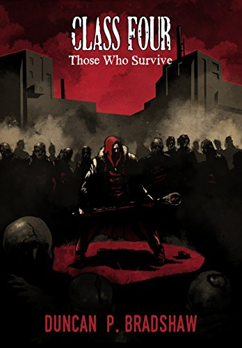 Class Four: Those Who Survive