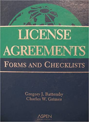 License Agreements Forms And Checklists Gregory J Battersby