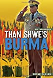 Than Shwe's Burma, Diane Zahler, 0822590972