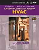 Residential Construction Academy : Hvac-Workbook/Lab Manual, Silberstein, 1428323694