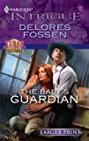 The Baby's Guardian, Delores Fossen, 0373745265