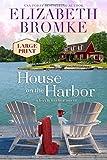 House on the Harbor (Large Print): A Birch Harbor Novel