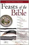 Feasts and Holidays of the Bible, Rose Publishing, 1890947598