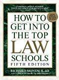 How to Get Into Top Law Schools 5th Edition (How to Get Into the Top Law Schools)