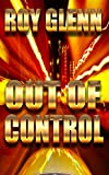 Out of Control (The Mike Black Saga Book 14)