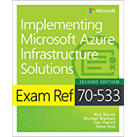 Exam Ref 70-533 Implementing Microsoft Azure Infrastructure Solutions