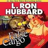 Bargain Audio Book - False Cargo