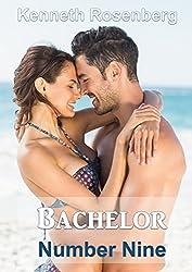 Bachelor Number Nine (The Bachelor Series, Volume II)