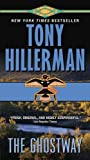 The Ghostway, Tony Hillerman, 0061967785