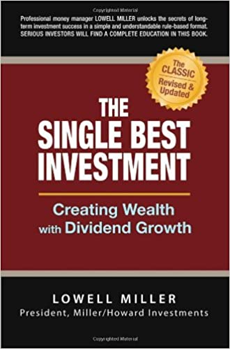 The Single Best Investment: Creating Wealth with Dividend Growth: Amazon.es: Lowell Miller: Libros en idiomas extranjeros