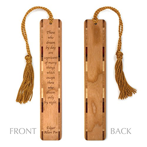 Day Dreaming Quote by Edgar Allan Poe Engraved Wood Bookmark With Inlays and Tassel - Personalized version also available - search B071J75HPQ