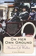 On Her Own Ground: The Life and Times of Madam C.J. Walker (Lisa Drew Books) (Paperback)