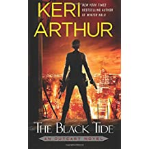 The Black Tide (An Outcast Novel) (Volume 3)