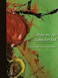 There Are No Names for Red by Red Hen Press