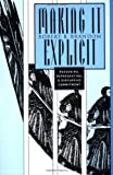 Making It Explicit : Reasoning, Representing, and Discursive Commitment, Brandom, Robert B., 0674543300