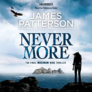 Maximum Ride: Nevermore Hörbuch