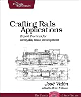 Crafting Rails Applications Front Cover