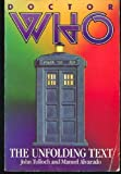 img - for Doctor Who: The Unfolding Text by John Tulloch (1984-12-05) book / textbook / text book