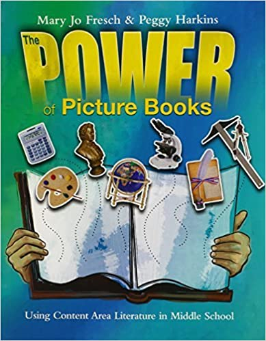 Power of Picture Books: Using Content Area Literature in the Middle School by Mary Jo Fresch (2009-09-01)