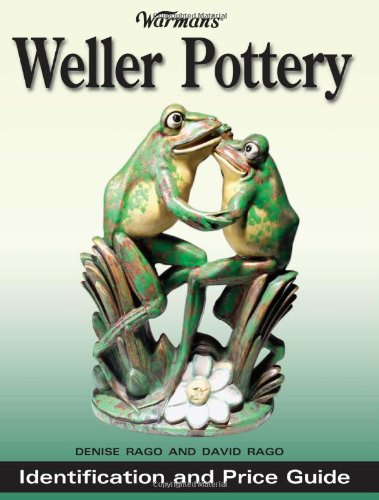 Warman's Weller Pottery: Identification and Price Guide ()