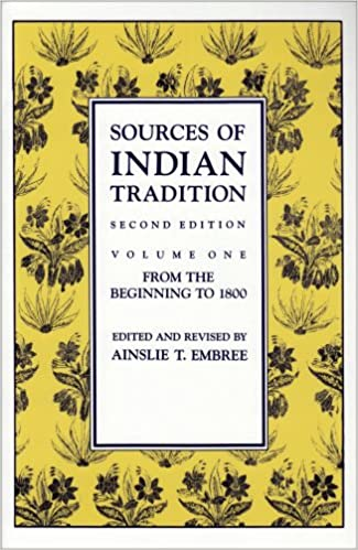 Amazon.com: Sources of Indian Tradition, Vol. 1: From the Beginning ...