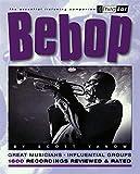 Bebop : Third Ear - The Essential Listening Companion