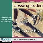 Crossing Jordan | Adrian Fogelin