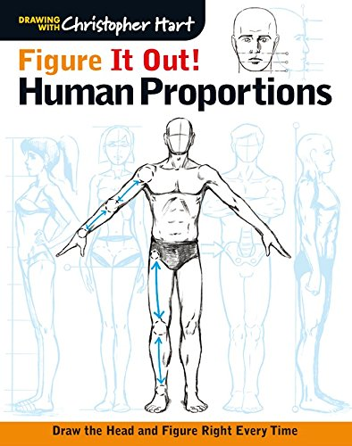 Figure It Out! Human Proportions: Draw the Head and Figure Right Every Time (Christopher Hart Figure It Out!) -