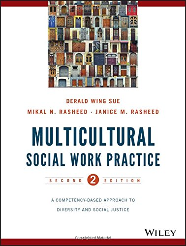 111853610X - Multicultural Social Work Practice: A Competency-Based Approach to Diversity and Social Justice