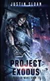 img - for Project Exodus (Biotech Wars) (Volume 2) book / textbook / text book