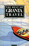 Best of Granta Travel, Bill Buford, 0140140417